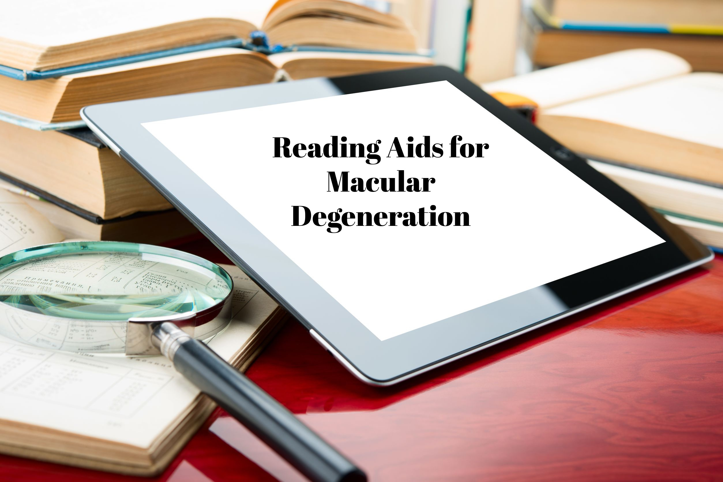 reading aids for macular degeneration
